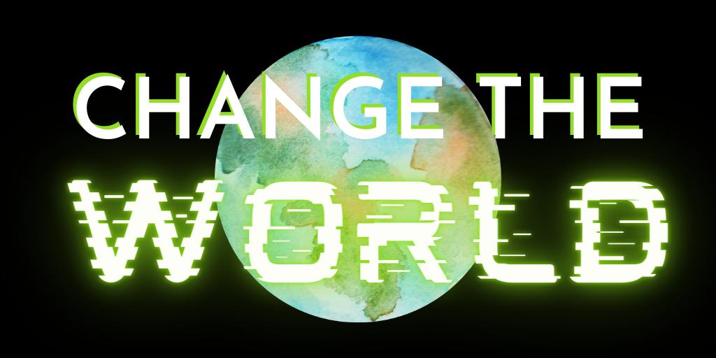 ChangetheWorld-nodate